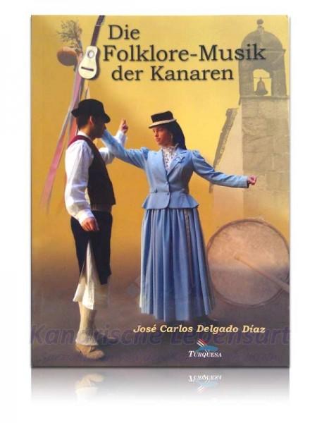 Die Folklore-Musik der Kanaren