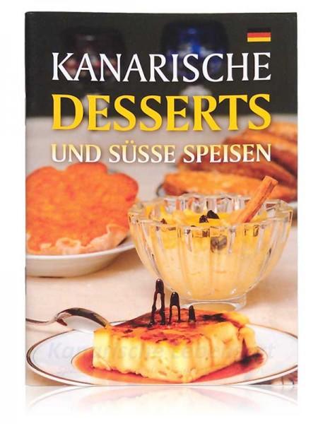 Kanarische Desserts und süße Speisen